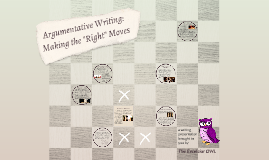 "Argumentative Writing: Making the ""Right"" Moves"