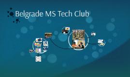 Belgrade MS Tech Club