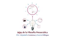 Arjes de la Filosofía Presocrática (El Apeiron y El Átomo
