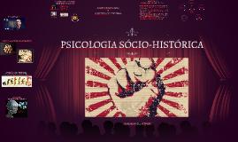 Copy of PSICOLOGIA SÓCIO-HISTÓRICA