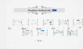 Linha de Produtos Medical Life