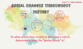 Social Changes throughout history