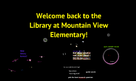 Welcome to the library 3-5, MVES
