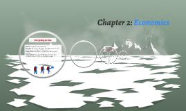 Chapter 2: Economics