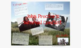 john proctor internal conflict Conflicts john vs elizabeth john vs himself giles cory vs the court revhale vs guilt abigail williams vs elizabeth proctor.