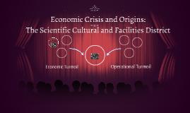 Economic Crisis and Origins: