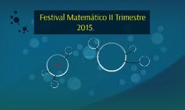 Festival Matemático II Trimestre
