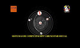 SISTEMAS DE COMPENSACIÓN Y BIENESTAR SOCIAL