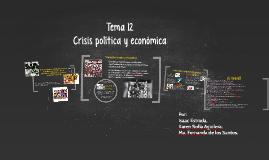 Crisis política y económica