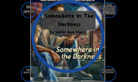 Somewhere In The Darkness
