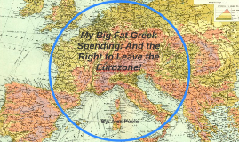 My Big Fat Greek Spending: And the Right to Leave the Eurozo