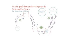 La vie quotidienne de la Nouvelle-France
