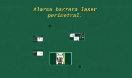 Alarma barrera laser perimetral.