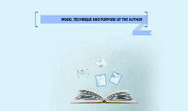 Copy of MOOD, TECHNIQUE AND PURPOSE OF THE AUTHOR
