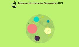 Informe de Ciencias Naturales 2013