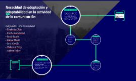 Necesidad de adaptación y adaptabilidad en la actividad de l
