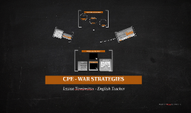 CPE - WAR STRATEGIES
