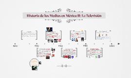 Historia de los Medios en México II: La Televisión
