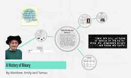A History of Binary