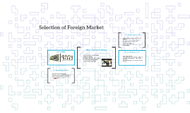 Selection of Foreign Market