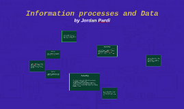 Information processes and Data