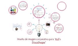 """Diseño de imagen corporativa para """"Bull´s Discotheque"""""""
