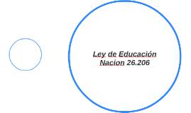 Ley de Educación Nacion 26.206