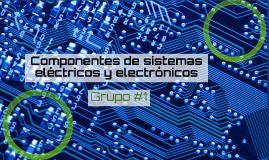 Componentes de sistemas eléctricos y electrónicos