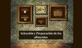 Selección y Preparación de los alimentos