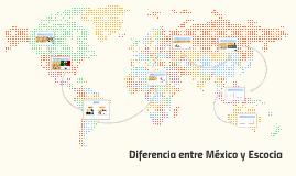 Diferencia entre México y Escocia