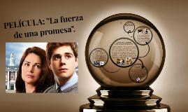 """Película: """"La fuerza de una promesa"""""""