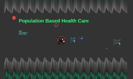 Copy of Population based health care