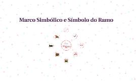 Marco Simbólico e Símbolo do Ramo