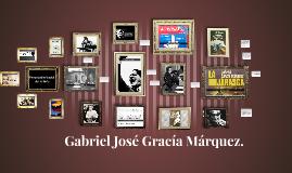 Gabriel Gracía Márquez.