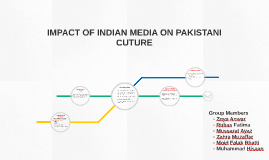Impact of Indian media on Pakistani Culture