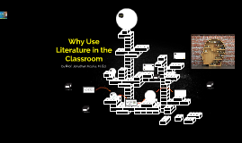Why Use Literature in the Classroom