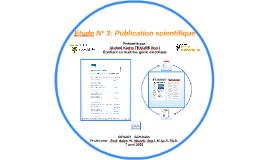Etude N° 3: Publication scientifique