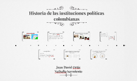 Historia de las instituciones políticas colombianas