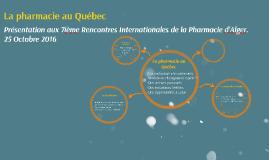 Copie de La pharmacie au Québec