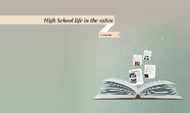 High School life in the 1970s by Aswani Ulloa on Prezi
