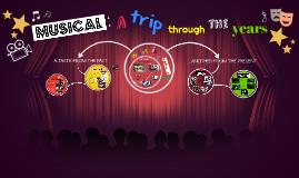 MUSICAL: a trip through the years