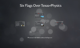 Six Flags Over Texas+Physics