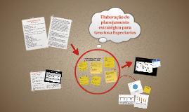 Elaboração do planejamento estratégico para Graciosa Especia