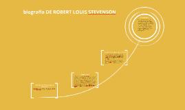 Copy of BIOGRAFIA DE ROBERT LOUIS STEVENSON