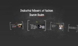 Dedicated followers of fashion