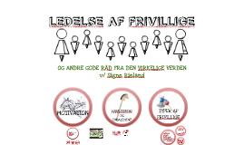 LEDELSE AF FRIVILLIGE - SR RUC