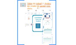 Castelldefels Taller de treball 2: Anàlisi del model de gestió dels clubs