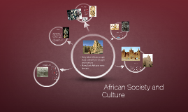 African Society and  Culture