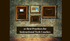 10 Best Practices for Instructional Tech Coaches