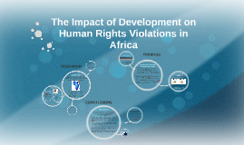 The Impact of Development on Human Rights Violations in Afri